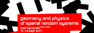 Conference Geometry & Physics of Spatial Random Systems